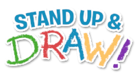 Stand Up and Draw