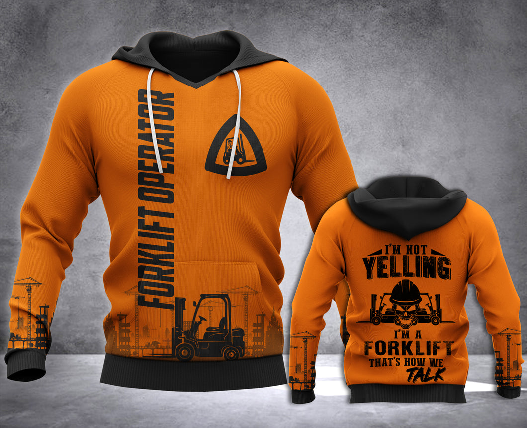 Forklift Operator Yelling 3D all over printed hoodie WHJ