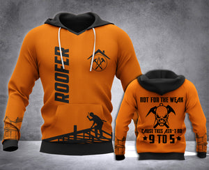 Roofer Not For The Weak 3D all over printed hoodie WHJ