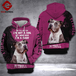 Pitbull - Mom said Baby 3D Hoodie 2909 ODK