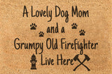 DOG MOM AND GRUMPY FIREFIGHTER