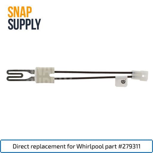 279311 Dryer Igniter for Whirlpool - Snap Supply -Dryer Parts and Accessory [Product_Sku]