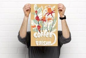 Coffee without the B.S. print
