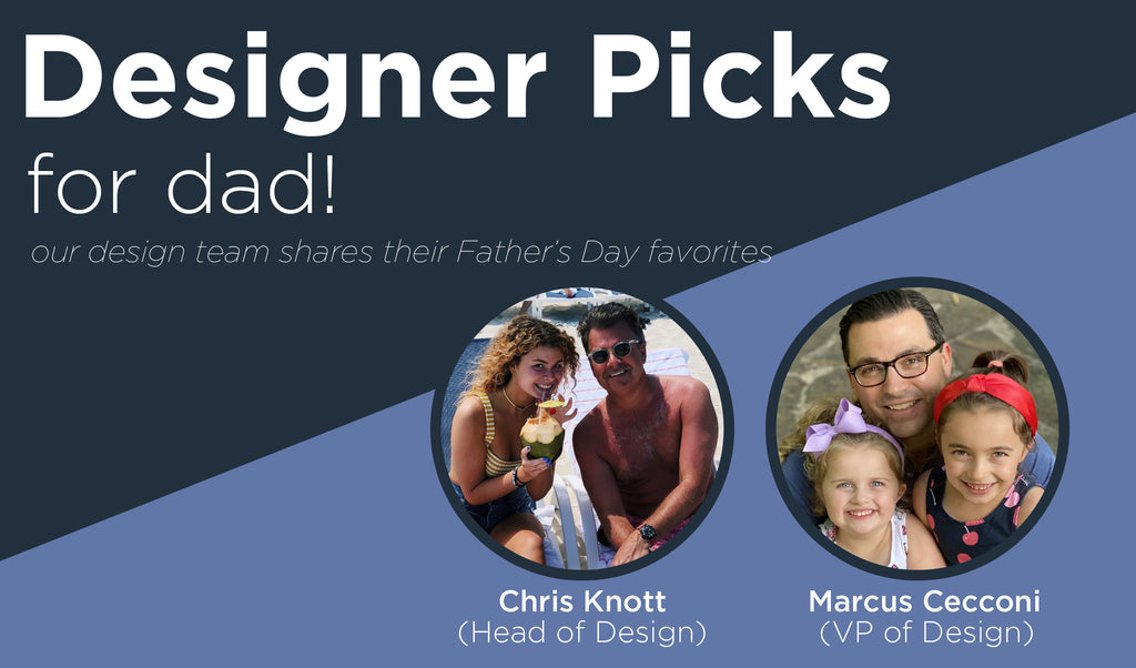 Father's Day: Designers Picks for Dad