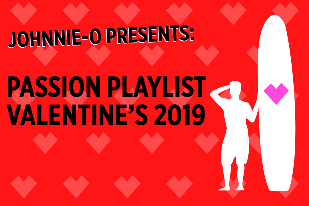 PASSION PLAYLIST (VALENTINE'S 2019)