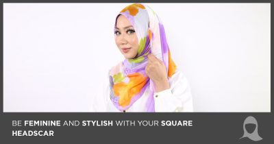How To Be Feminine And Stylish With Your Square Headscarf