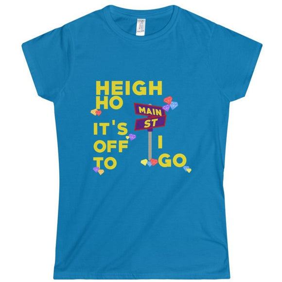 Heigh Ho, Main Street I Go - Ladies Softstyle