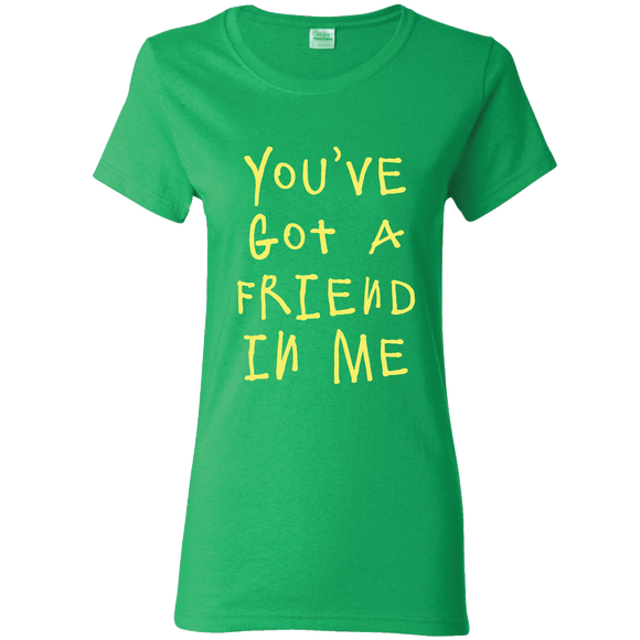 You've Got a Friend - Ladies Tee
