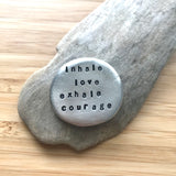 inhale love exhale courage :: March Talisman of the Month