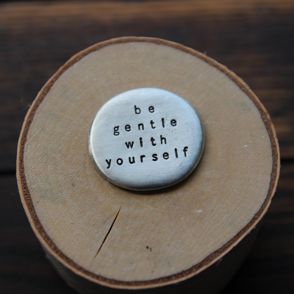 be gentle with yourself :: pocket talisman