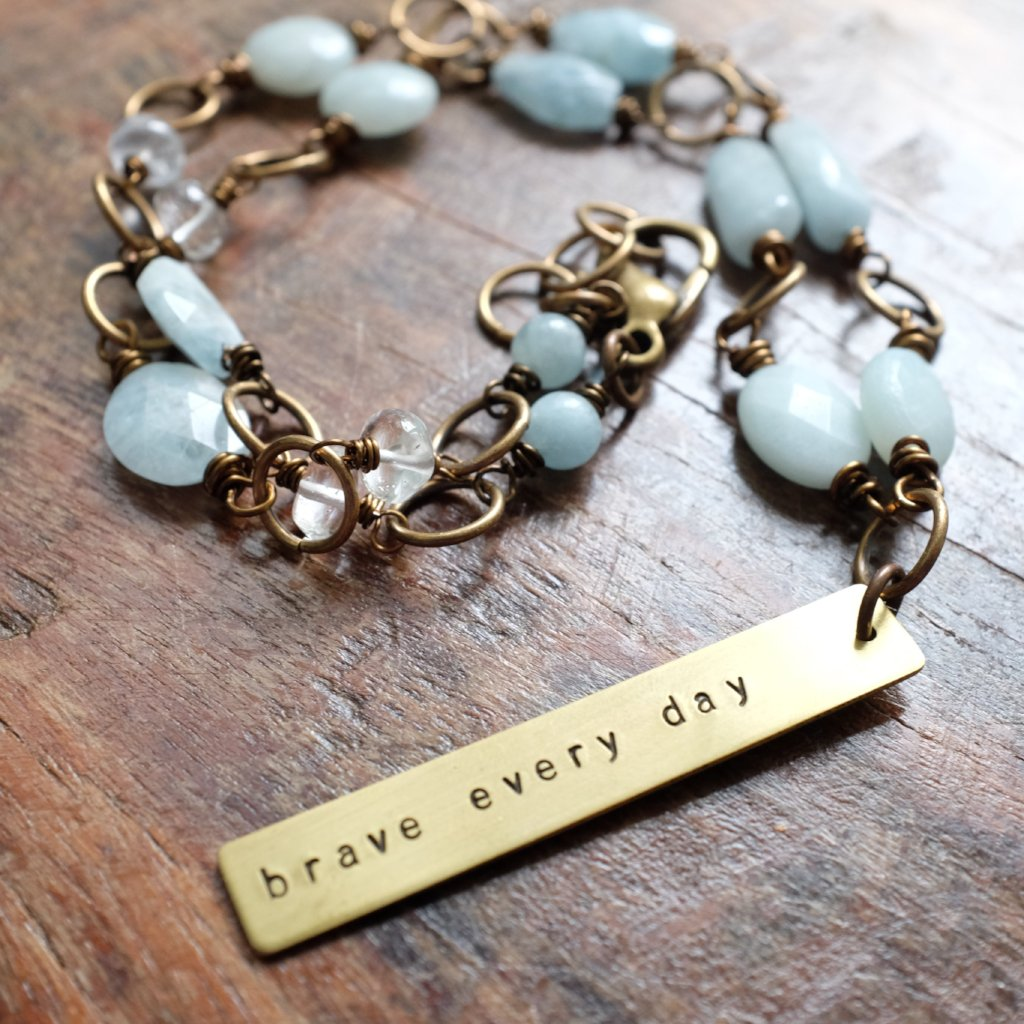 brave every day {amazonite and aquamarine}