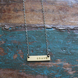 brave :: be true necklace {tiny}