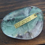 have courage and be kind:: brass bar mantra necklace