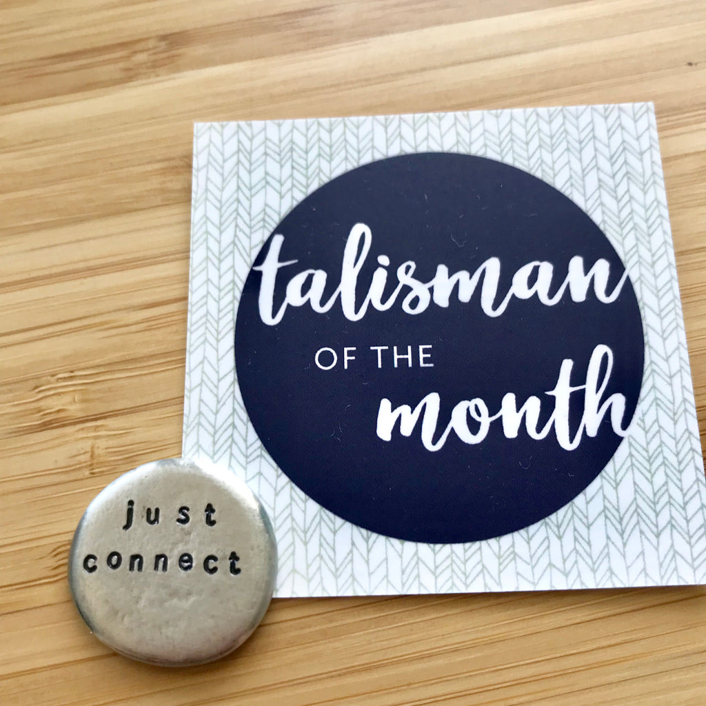 just connect :: June Talisman of the Month