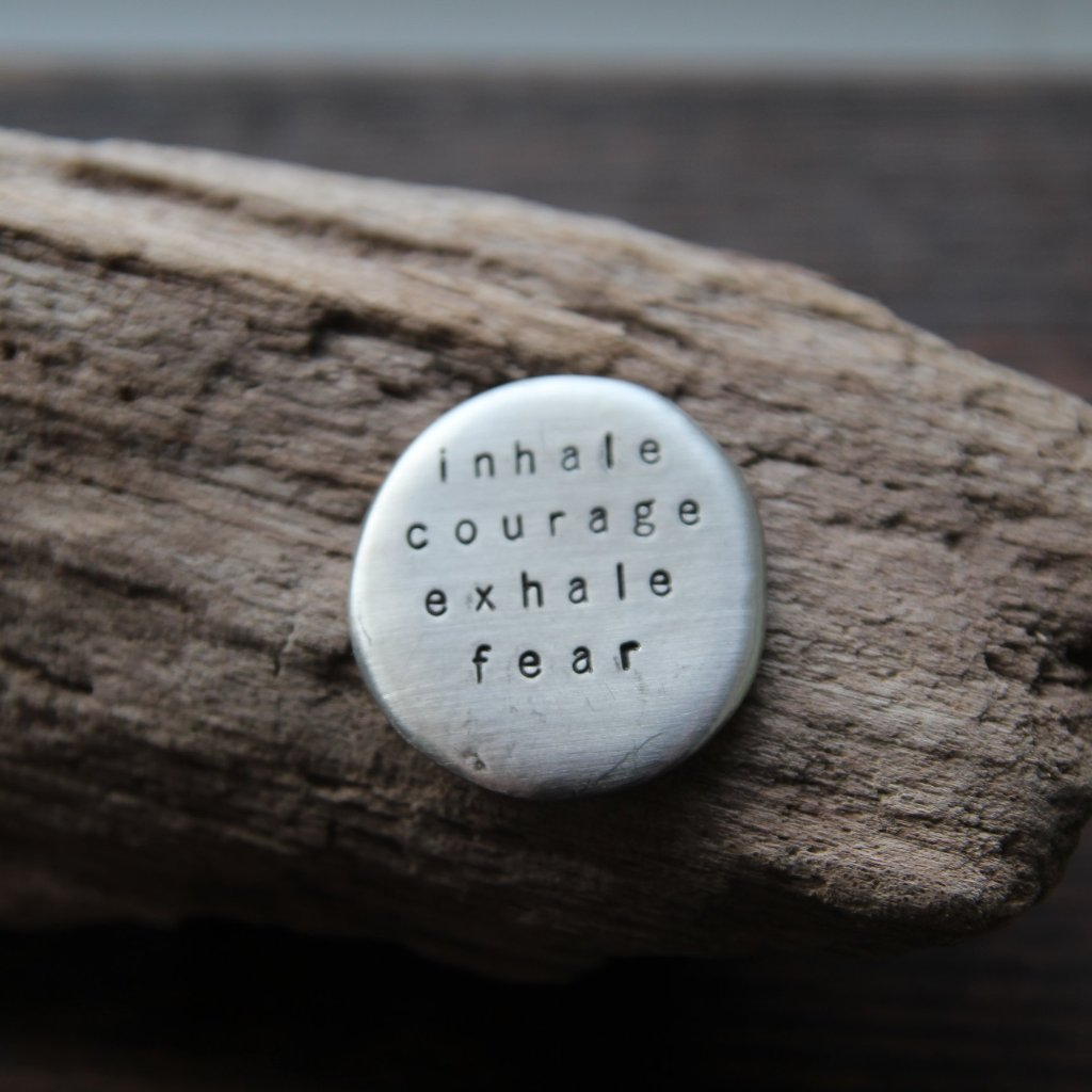 inhale courage exhale fear :: pocket talisman