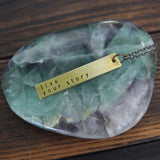 live your story :: brass bar mantra necklace