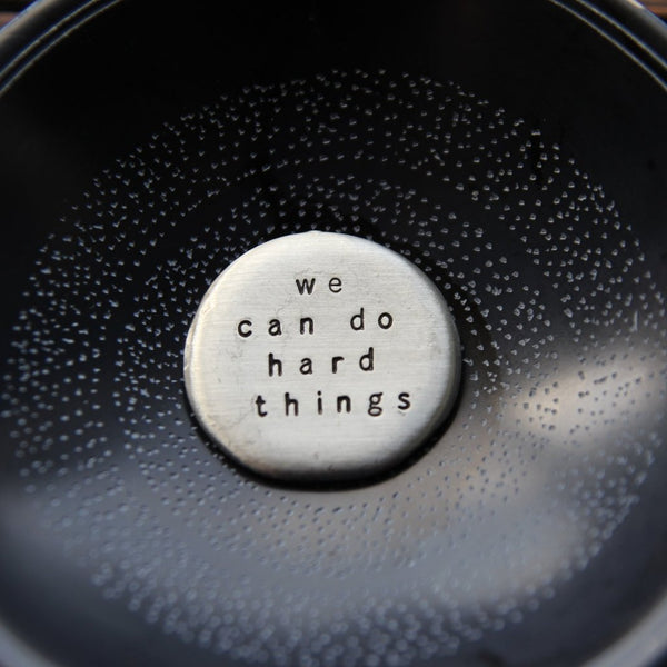 we can do hard things :: pocket talisman