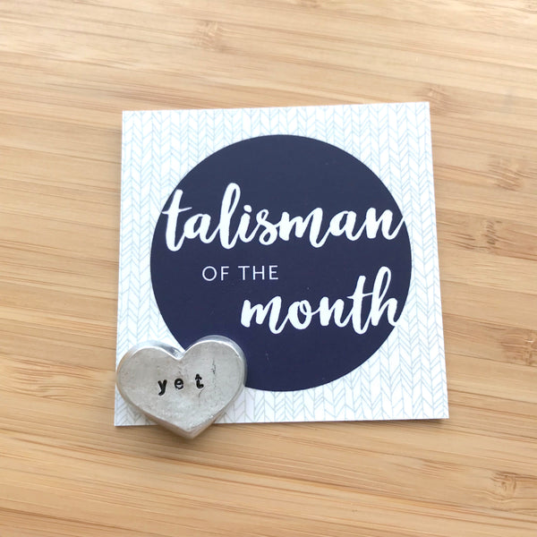 yet :: May Talisman of the Month