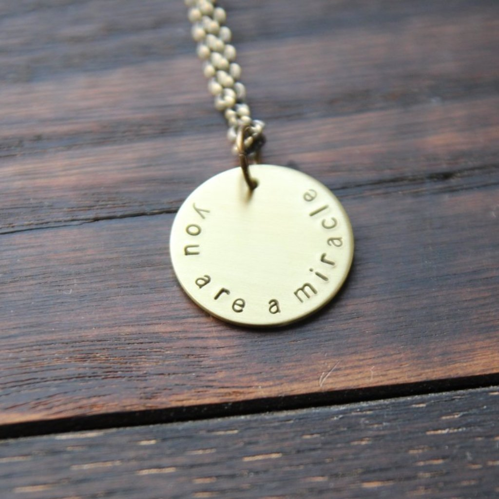 you are a miracle :: brass circle mantra necklace