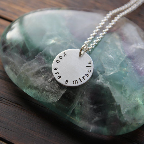 you are a miracle :: pewter circle mantra necklace