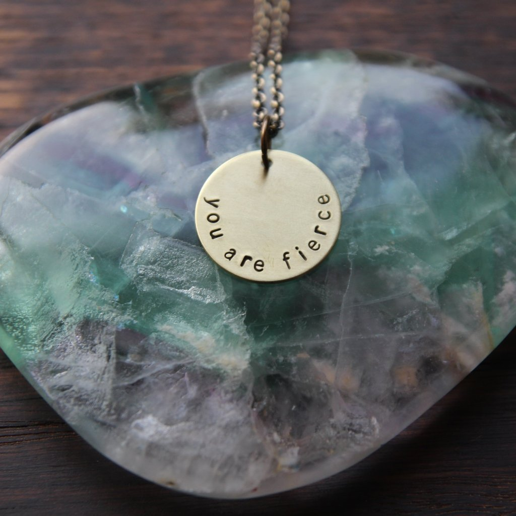 you are fierce :: brass circle mantra necklace