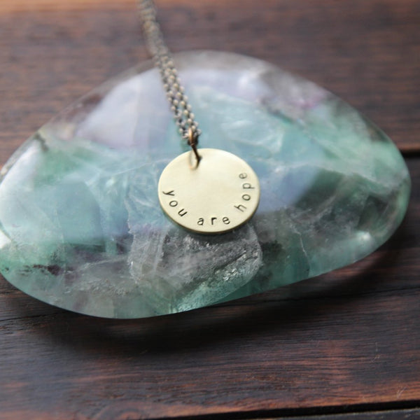 you are hope :: brass circle mantra necklace