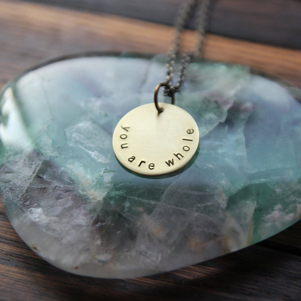 you are whole :: brass circle mantra necklace
