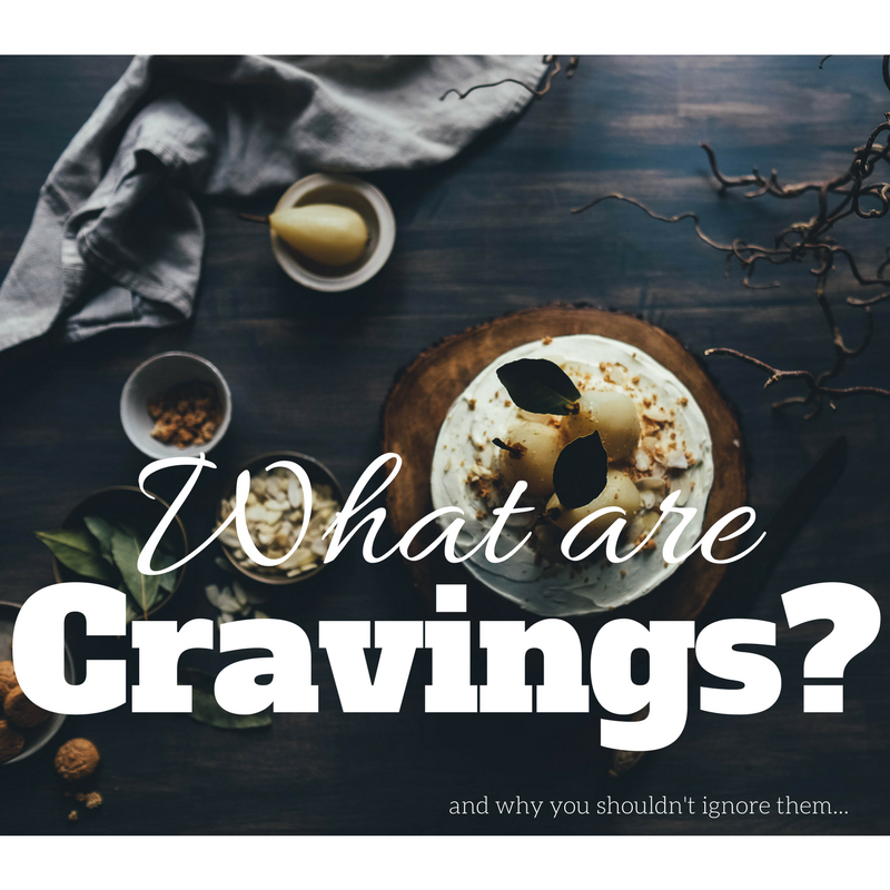 What Are Cravings and Why You Shouldn't Ignore Them