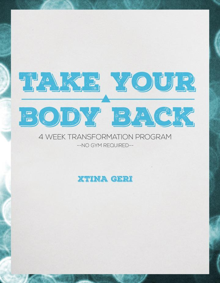 Take your Body Back 4 Week Transformation