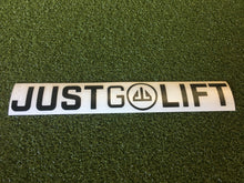 1.5 x 10in Just Go Lift Sticker