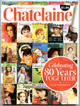 80 Years Collectors Edition May 2008 Chatelaine Magazine