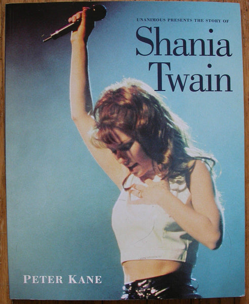 The Story of Shania Twain by Peter Kane