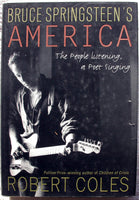 BRUCE SPRINGSTEEN'S AMERICA by Robert Coles HC DJ 1st Edition