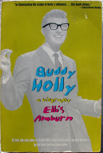 BUDDY HOLLY - A Biography by Ellis Amburn 1st Edition