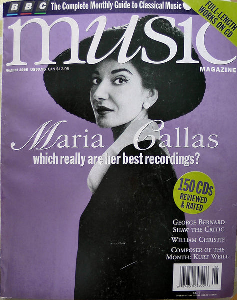 Maria Callas August 1996 BBC Music Magazine George Bernard Shaw
