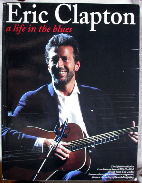 ERIC CLAPTON – A Life in the Blues Guitar Tabs Yardbirds CREAM From The Cradle
