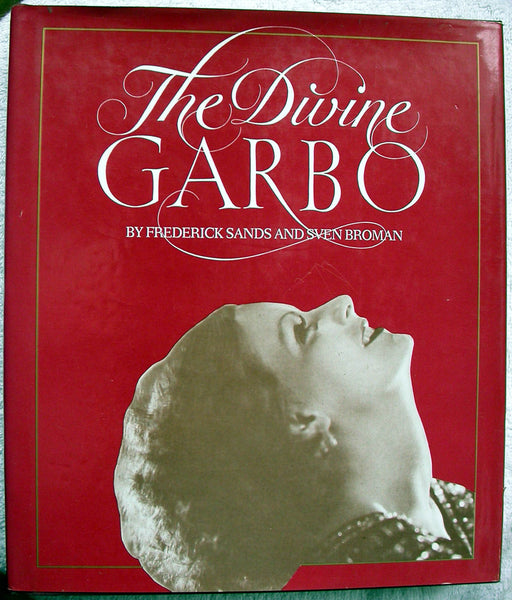 THE DIVINE GARBO by Frederick Sands and Sven Broman HC/DJ