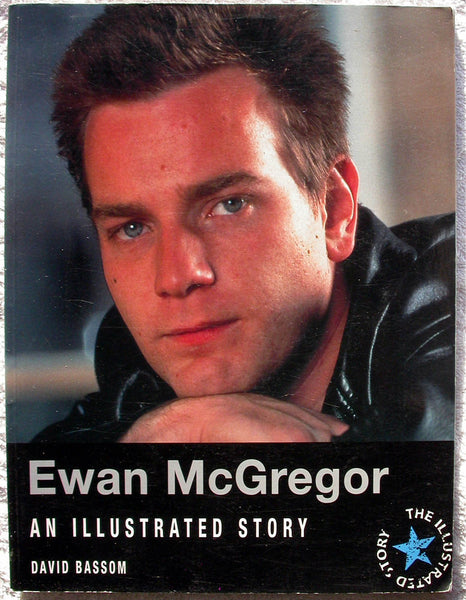 EWAN MCGREGOR An Illustrated Story by David Bassom