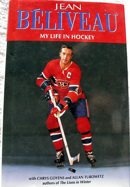 MY LIFE IN HOCKEY by Jean Beliveau Montreal Canadiens