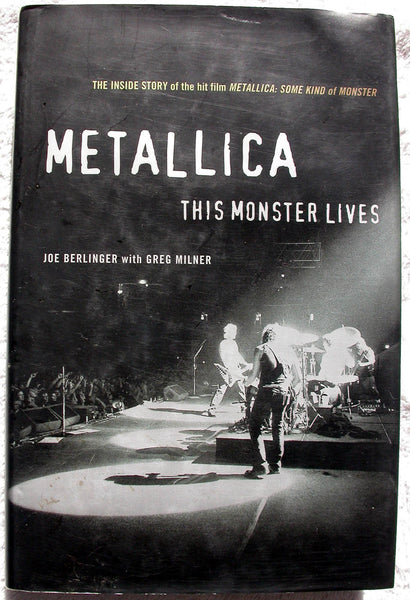 METALLICA This Monster Lives by Joe Berlinger with Greg Milner 1st Edition