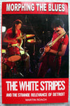 MORPHING THE BLUES The White Stripes by Martin Roach
