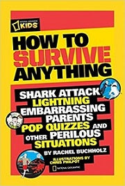 Nat Geo Kids How to Survive Anything