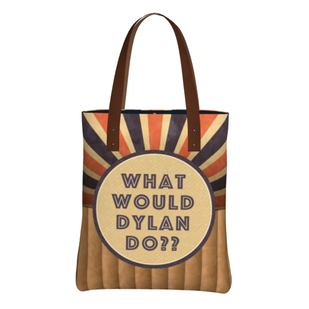 """What Would Dylan Do?"" Tote Bag"