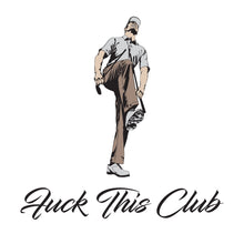 F&ck This Club T-Shirt