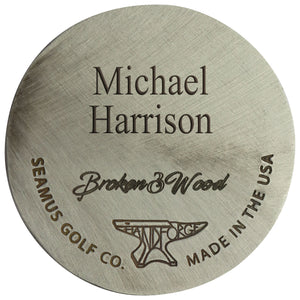 Broken 3 Wood Hand Forged Ball Markers with custom engraving