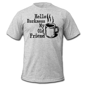 Hello Darkness My Old Friend Coffee Men's T-Shirt
