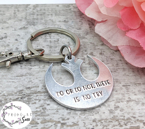 Do or Do Not, There is No Try Keychain