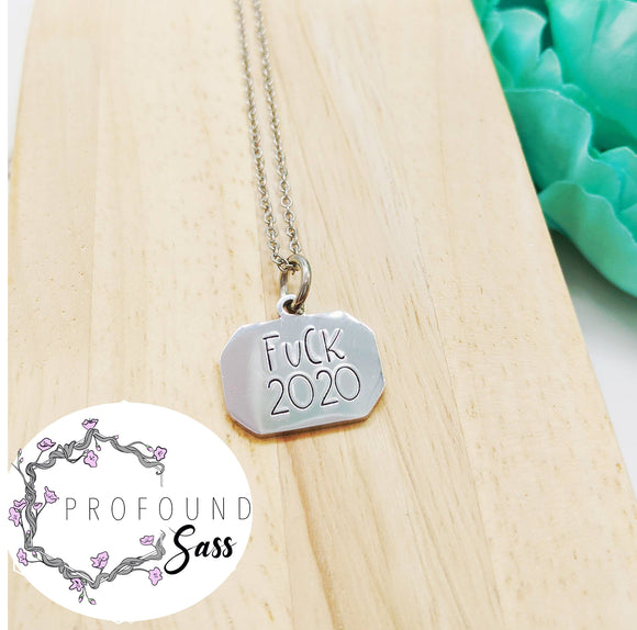 Fuck 2020 Necklace