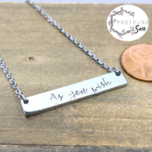 As You Wish Necklace