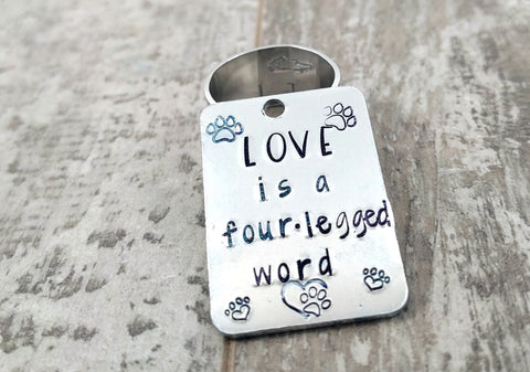 Love is a Four Legged Word Dog Tag
